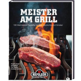 Meister Am Grill - NAPOLEON® Kochbuch