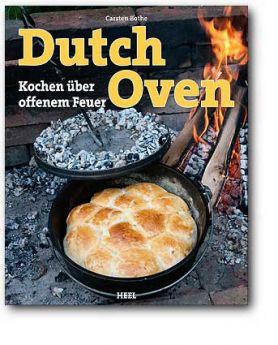 Dutch Oven – Kochen über offenem Feuer