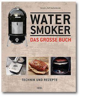Watersmoker/ Das große Buch