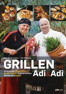 Adi Matzek Grillen mit Adi&Adi