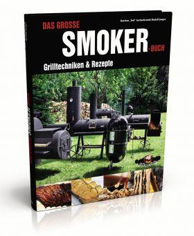 Das große Smoker Buch, Hardcover 160 Seiten von R. Jäg