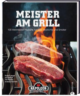 Napoleon Meister Am Grill - Kochbuch
