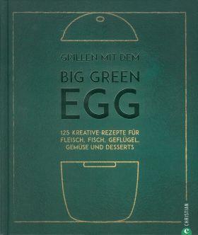 Grillen mit dem Big Green Egg