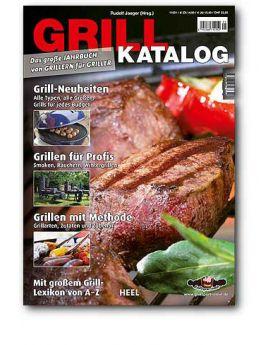 Grillkatalog/ Das Große Jahrbuch von Grillern für Griller