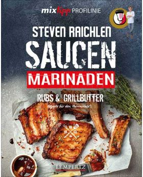 Steven Raichlens Barbecue - Saucen / Marinaden
