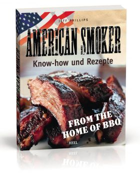 JOEs American Smoker, Softcover 229 Seiten, 4-farbig v. J. P